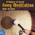 Hans de Back - A Shower of Sound: Gong Meditation