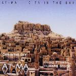 Craig Pruess and Russell Stone - At-Ma: City in the Sky