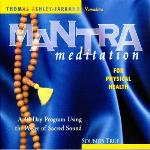 Thomas Ashley-Farrand - Mantra Meditation for Physical Health