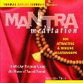 Thomas Ashley-Farrand - Mantra Meditation for Attracting and Healing Relationships