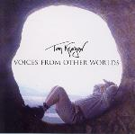 Tom Kenyon - Voices from Other Worlds