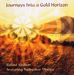 Rafael Szaban - Journeys Into a Gold Horizon
