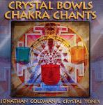 Jonathan Goldman and Crystal Tones - Crystal Bowls Chakra Chants