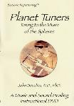 Planet Tuners - Tuning to the Music of the Spheres - John Beaulieu - DVD