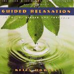 Kelly Howell - Guided Relaxation
