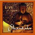 Shantala - Live in Love - 2 CDs
