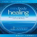 Kelly Howell - Mind Body Healing - 2 CDs