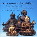 The Book of Buddhas: Ritual Symbolism used on Buddhist Statuary and Buddhist Objects - Eva Rudy Jansen