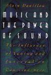 Music and The Power of Sound: The Influence of Tuning and Interval on Consciousness - Alain Danielou