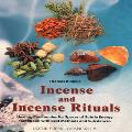 Incense and Incense Rituals - Thomas Kinkele