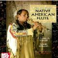 The Art of the Native American Flute - R.Carlos Nakai and James Demars