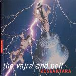 The Vajra and Bell - Vessantara