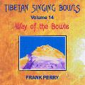 Frank Perry - Tibetan Singing Bowls - Way of the Bowls