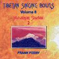 Frank Perry - Tibetan Singing Bowls - Himalayan Studies 2