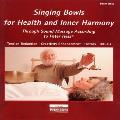 Peter Hess - Singing Bowls for Health and Inner Harmony