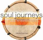 Sandra Ingerman - Soul Journeys