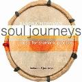 Sandra Ingerman - Soul Journeys