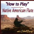 How to Play Native American Flute - DVD