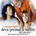 Deva Premal and Miten with Manose - A Deeper Light