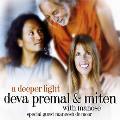 Deva Premal and Miten with Manose - A Deeper Light