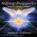 Jonathan Goldman - Shifting Frequencies