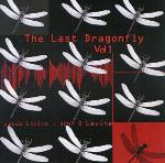 Jakub and John Levine - The Last Dragonfly Vol 1