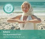 Ashana - The Illuminated Path
