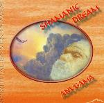 Anugama - Shamanic Dream
