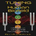 Eileen Day McKusick - Tuning the Human Biofield