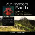 Daniel K Statnekov - Animated Earth. A Story of Peruvian Whistles and Transformation