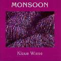 Klaus Wiese - Monsoon