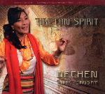 Dechen Shak-Dagsay - Tibetan Spirit - CD + DVD