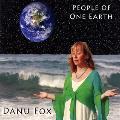 Danu Fox - People of One Earth