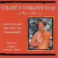 Belinda Farrell - Chant and Forgiveness: A Huna Odyssey