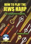 Jonathan Cope - How to Play the Jews Harp - The Comprehensive Guide