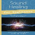Joshua Goldman and Alec Sims - Sound Healing for Beginners