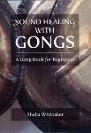 Sheila Whittaker - Sound Healing with Gongs