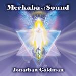 Jonathan Goldman - Merkaba of Sound