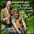 Elizabeth Whiter and Tim Wheater - Animal Whispers for you and your animals