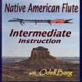 Native American Flute Intermediate Instruction - DVD