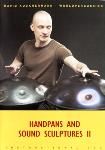 Handpans and Sound Sculptures 2 - DVD