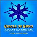 Circle of Song - Songs, Chants, & Dances for Ritual & Celebration - Kate Marks