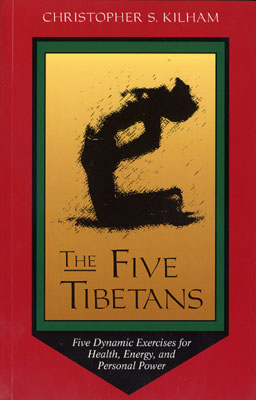 The Five Tibetans Christopher Kilham